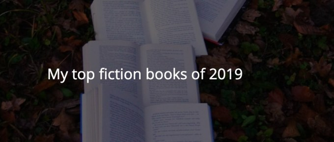 My top fiction books of 2019