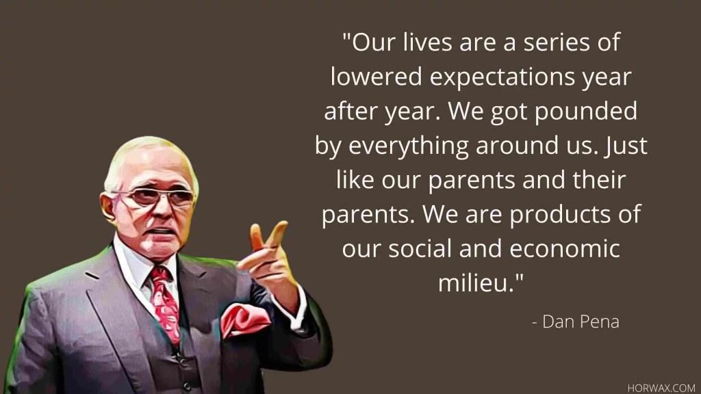 Dan Pena Best Quotes