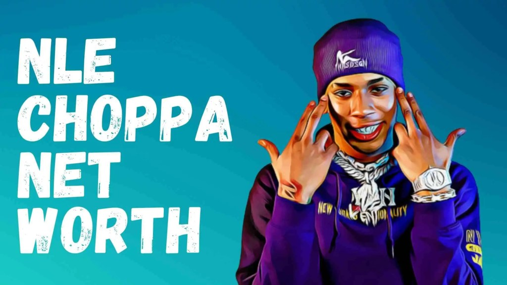 Nle Choppa Net Worth, Age, Height & Full Bio (2021)