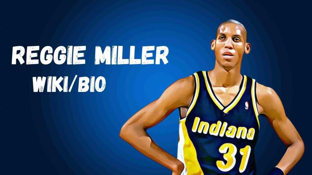 Reggie Miller Bio