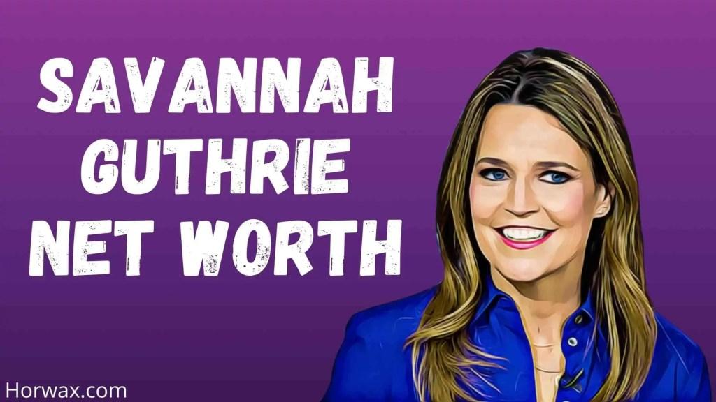 Savannah Guthrie Net Worth