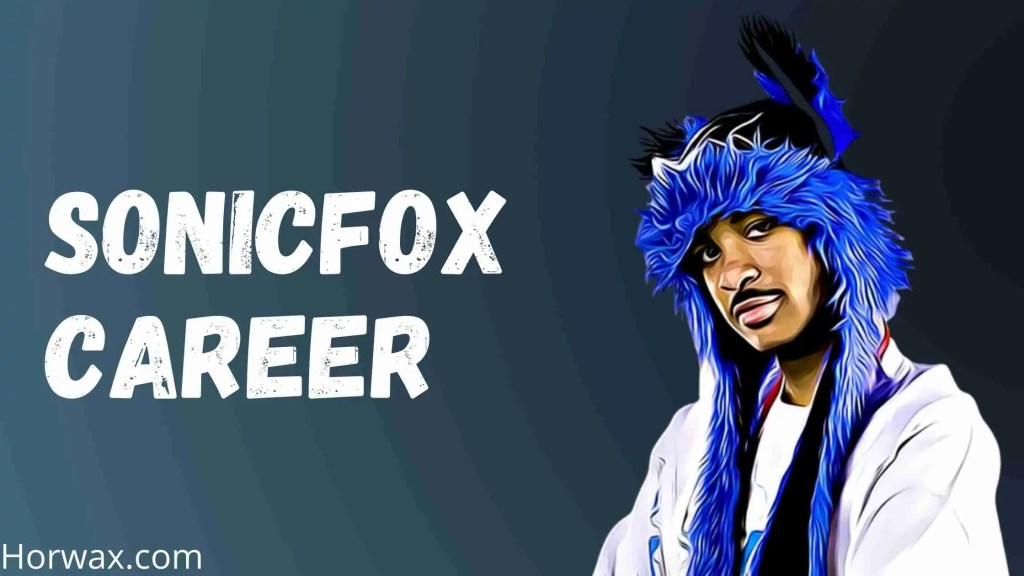 Sonicfox Career