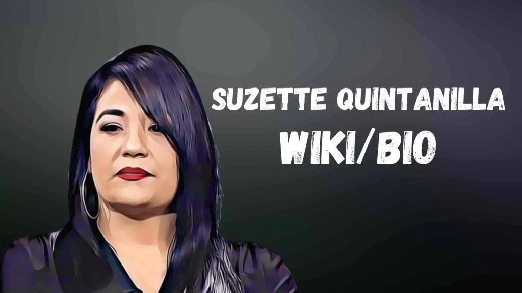 Suzette Quintanilla Bio