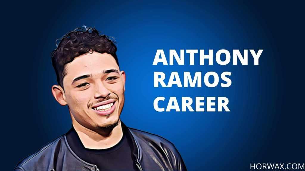 Anthony Ramos Career