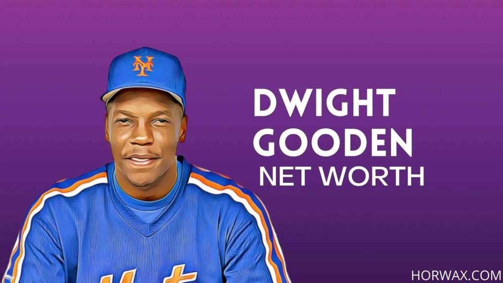Dwight Gooden Net Worth