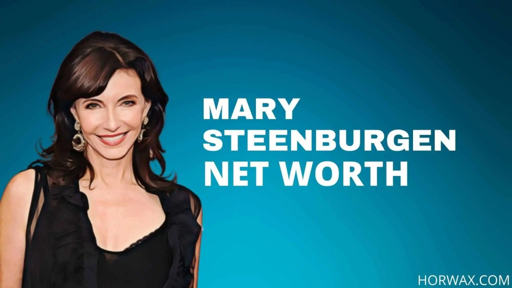 Mary Steenburgen Net Worth, Real Estate & Full Bio (2021)