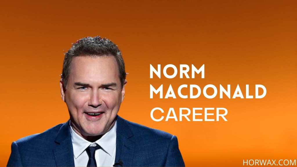 Norm Macdonald Net Worth & Professional Career