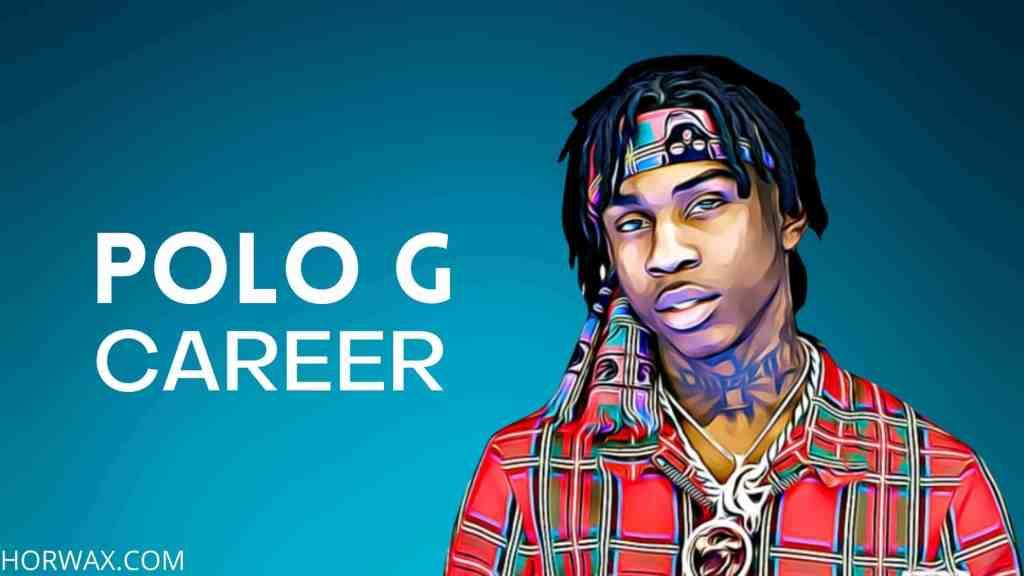 Polo G Net Worth & Professional Career