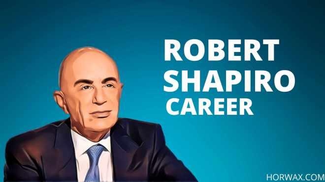 Robert Shapiro Net Worth & Professional Career