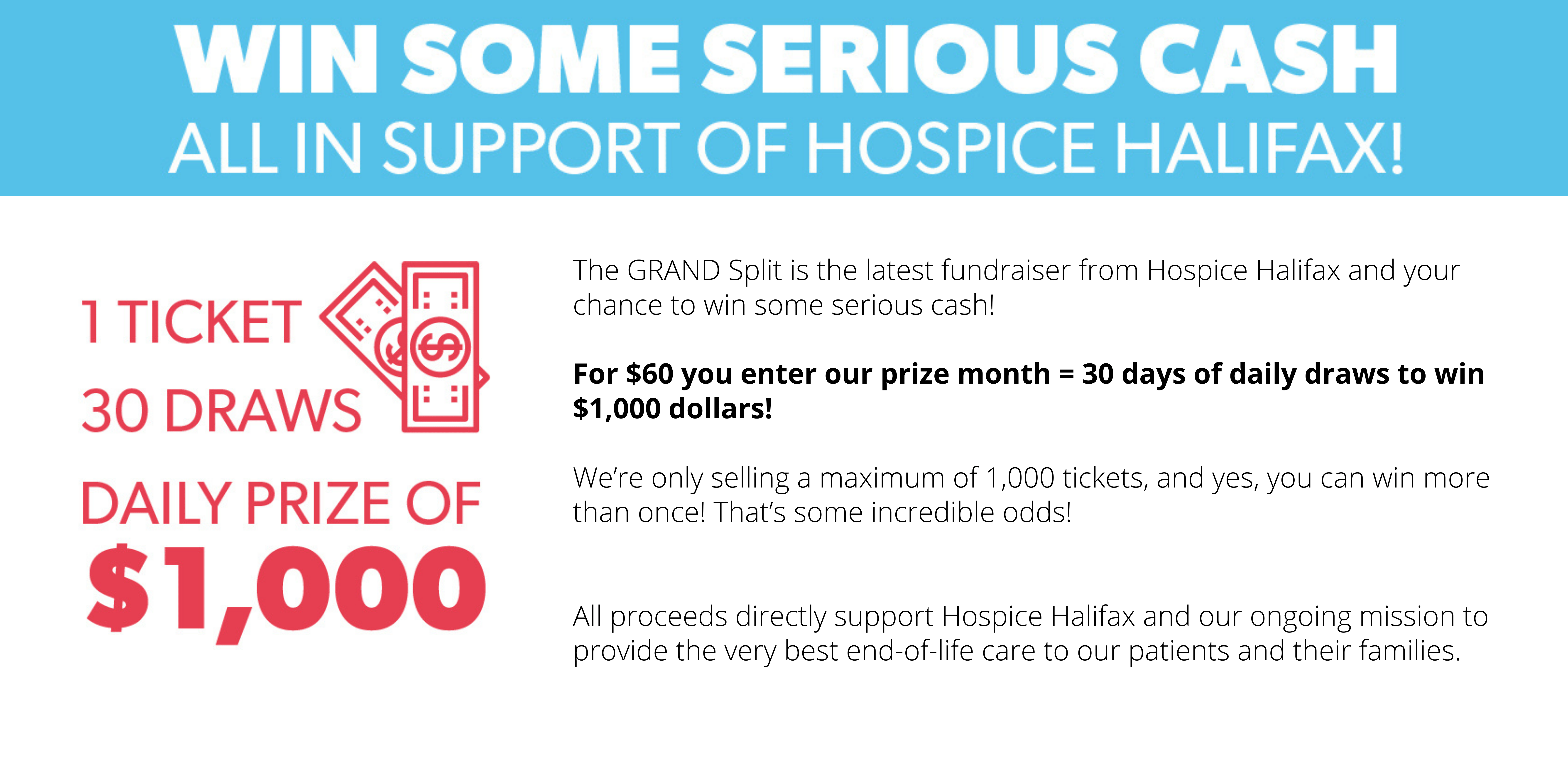 Win some serious Cash all in support of Hospice Halifax!