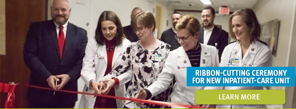 Ribbon-Cutting Ceremony For New Inpatient-Care Unit   Learn More