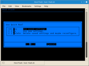 Runtime configuration settings can be saved for reuse on successive runs. Stored 'autorun' settings can be used when Host Flash detects stored configuration settings.