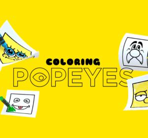 Coloring Popeyes 超人氣卡通臉部著色圖 ! 小朋友塗鴉本不花錢自己印