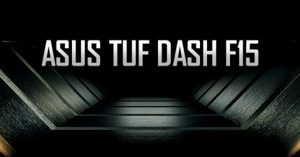 新款 ASUS TUF DASH F15 磅礡登場!羽毛般的輕薄為你帶來絕對勝利!
