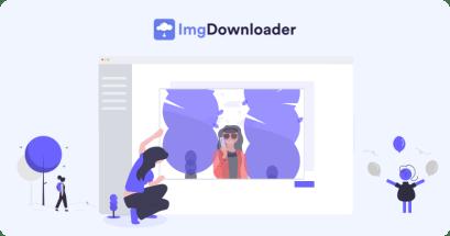 網頁上的照片如何快速一鍵下載?ImgDownloader 免費下載工具!