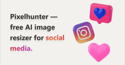 Pixelhunter 自動 AI 圖片裁切工具,一秒裁出各大社群平台圖片尺寸!