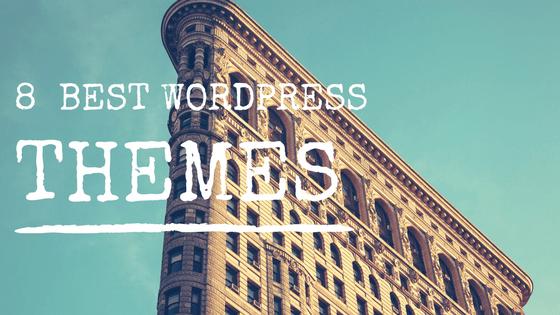 8 Wordpress Themes Review