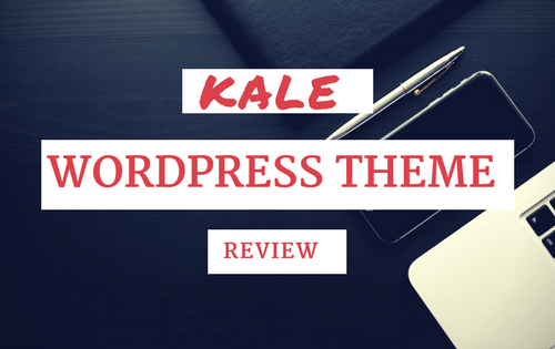kale Wordpress Theme Review