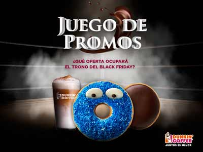DUNKIN' COFFEE SE UNE AL BLACK FRIDAY CON UN ORIGINAL 'JUEGO DE PROMOS'