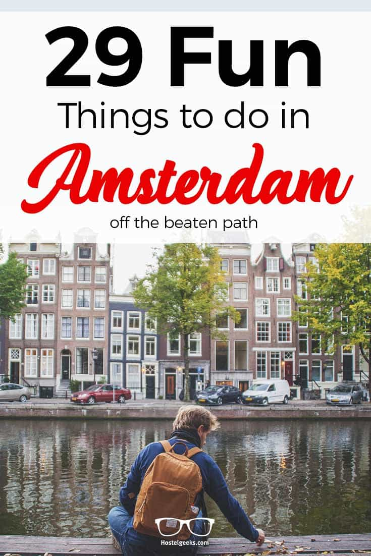 29 FUN Things to Do in Amsterdam 2019 coffee shops bikes concerts