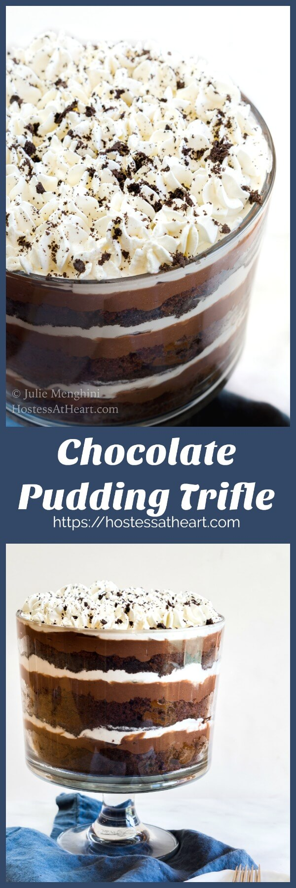 This Chocolate Pudding Trifle has delicious layers of chocolate cake, pudding, cookie crumbs and whipped cream.  It is dreamy and creamy goodness! | HostessAtHeart.com #Chocolate Dessert #Comfortfood #recipe #sweets #homemade | Chocolate Desserts | Easy Desserts | Party Food