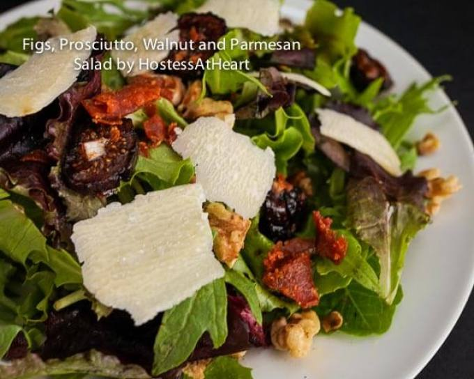 Mixed Green Salad with Fig, Prosciutto, Walnut and, Parmesan