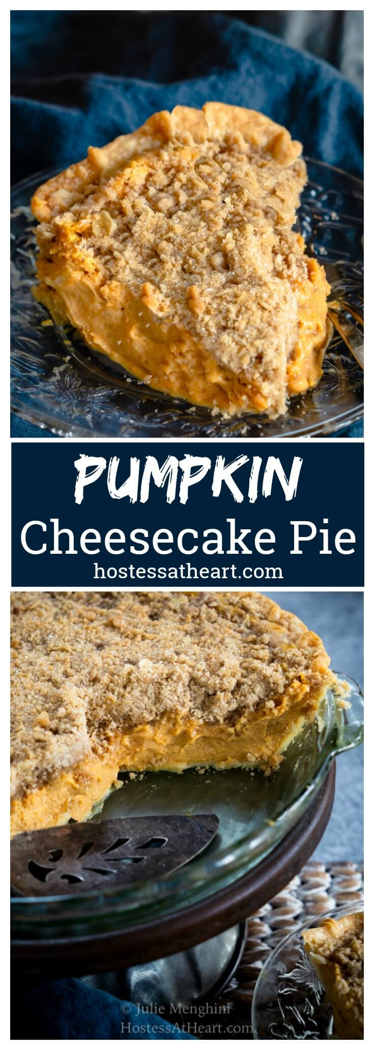 This rich and creamy Pumpkin Cheesecake Pie is topped with a mouth-watering buttery brown sugar crumble.It's perfect for any occasion and special enough for the holidays. | HostessAtHeart.com #pie #pumpkincheesecake #recipe #fall #thanksgiving #pumpkin