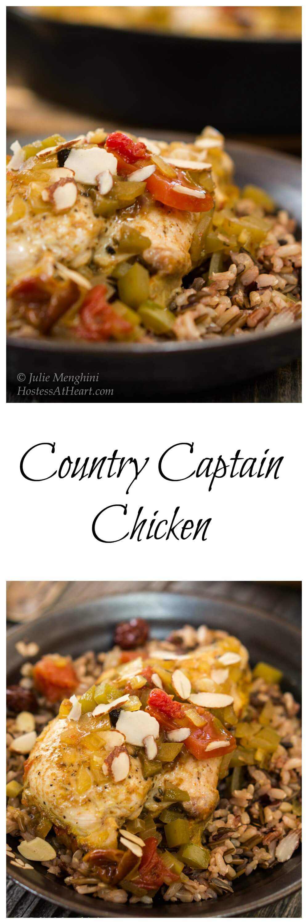 This Country Captain Chicken recipe is easy, delicious, healthy and made it in one pan! It has a lot of history that combines Indian and Southern cultures. #chickenrecipes, #healthyrecipes #chicken #easyrecipes | Dinner Ideas | Weeknight Dinner