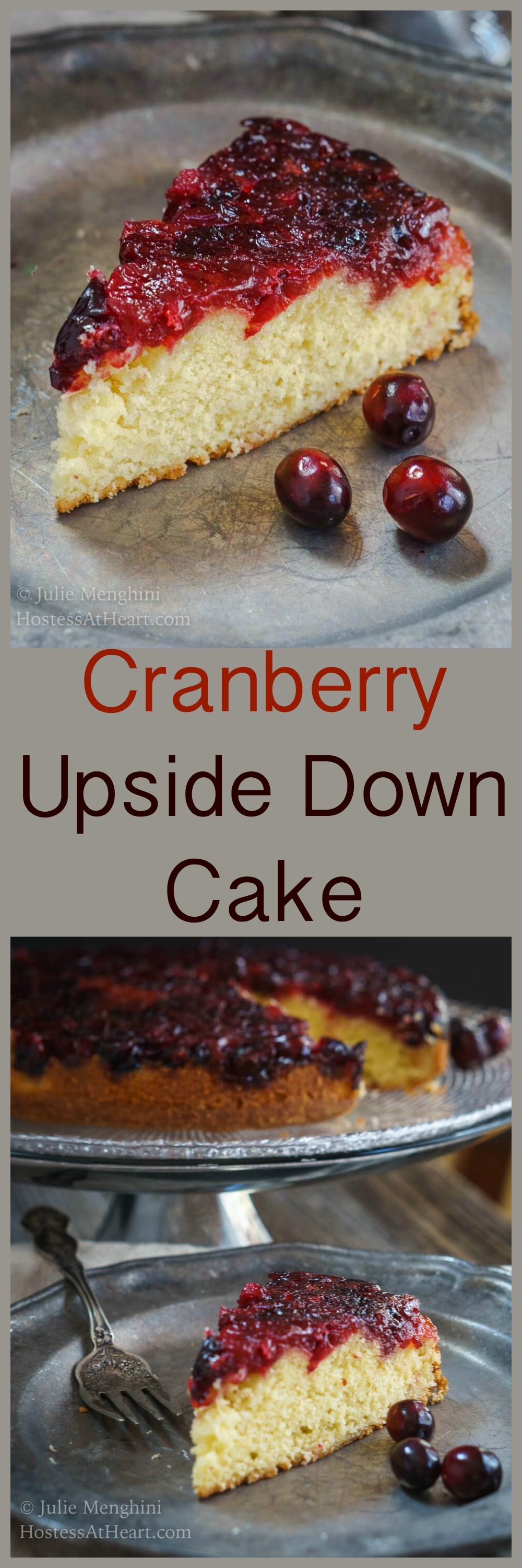 Cranberry Upside-Down Cake is soft and tender. The cake tastes like sweet cream which is a great contrast to the tartness of the cranberries. #CranberryWeek #recipe #baked
