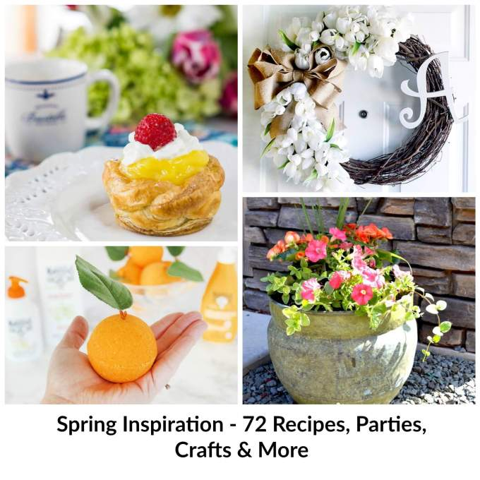 72 Spring inspired ideas to get you motivated to shake off winter. Recipes, Gardening, Parties, Crafts, and D.I.Y. just to name a few. There is something for everyone!