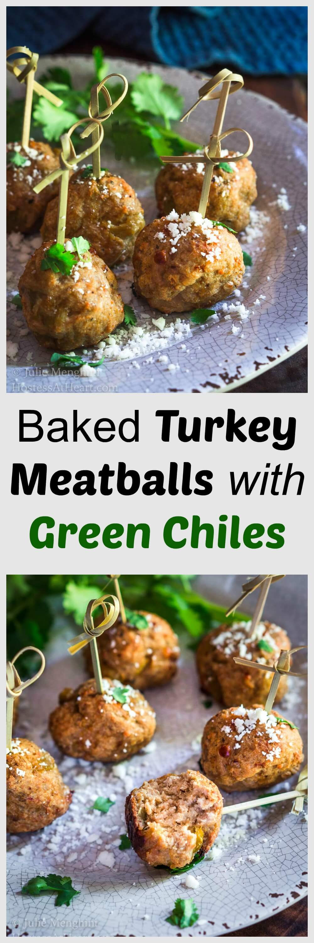 Baked Turkey Meatballs with Green Chiles are perfect as an appetizer, topping a southwest salad or even stuffed in a hoagie. They're perfect for any time of year but especially tailgating! | HostessAtHeart.com | turkeymeatballs | BakedMeatballs #tailgatingSnacks #recipe