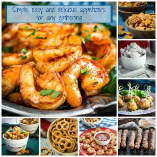 Easy and Delicious Appetizers for any Gathering