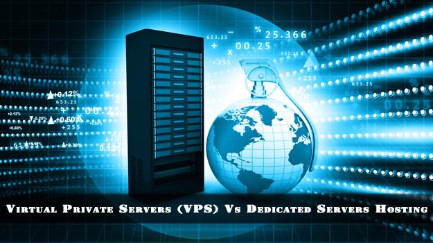 VPS Vs Dedicated Servers