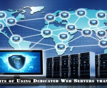 5 Benefits of Using Dedicated Web Servers than Shared