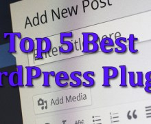 Our Top 5 Best WordPress Plugins
