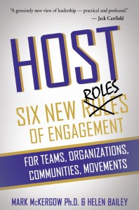 Host - Six New Roles of Engagement by Mark McKergow Ph.D. & Helen Bailey