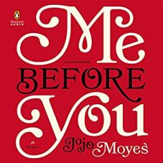 JoJo Moyes - Me Before You AudioBook