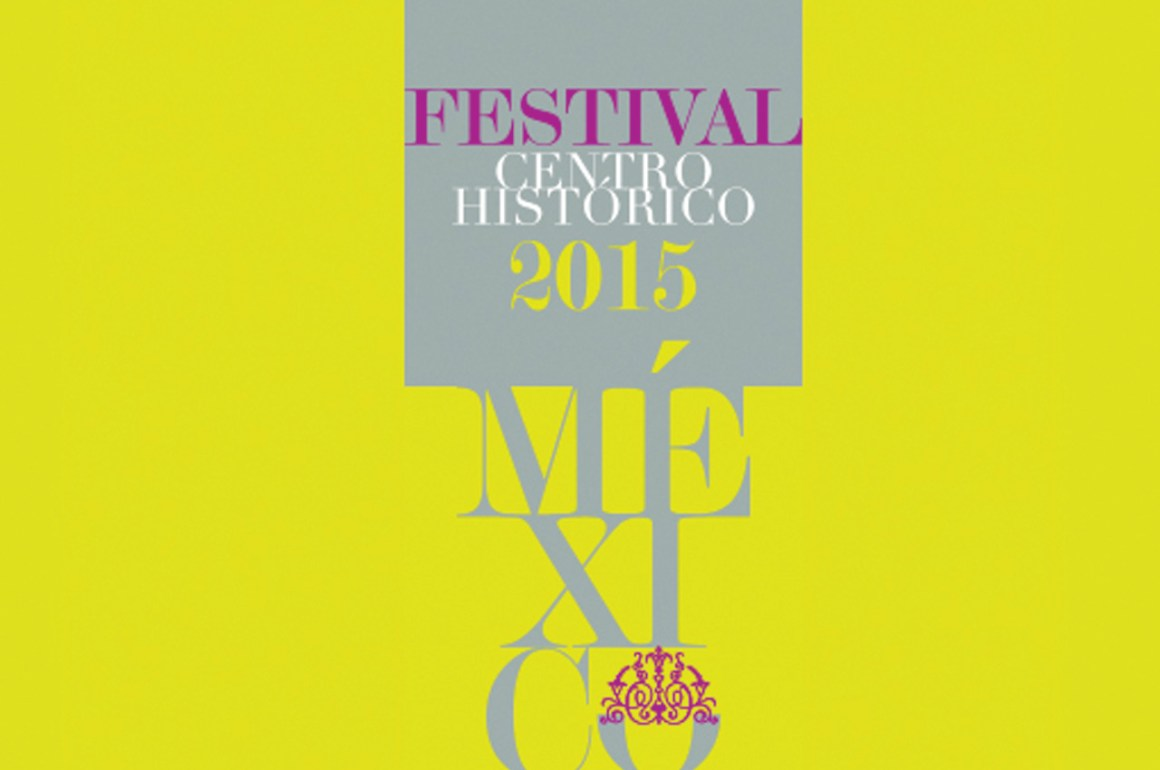 Festival Centro Histórico 2015   - festivaldelcentro_portada