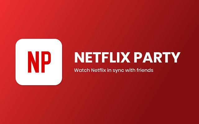 Netflix Party: disfruta de series y películas a distancia con tus amigos - Netflix Party, disfruta de series y películas a distancia con tus amigos portada-