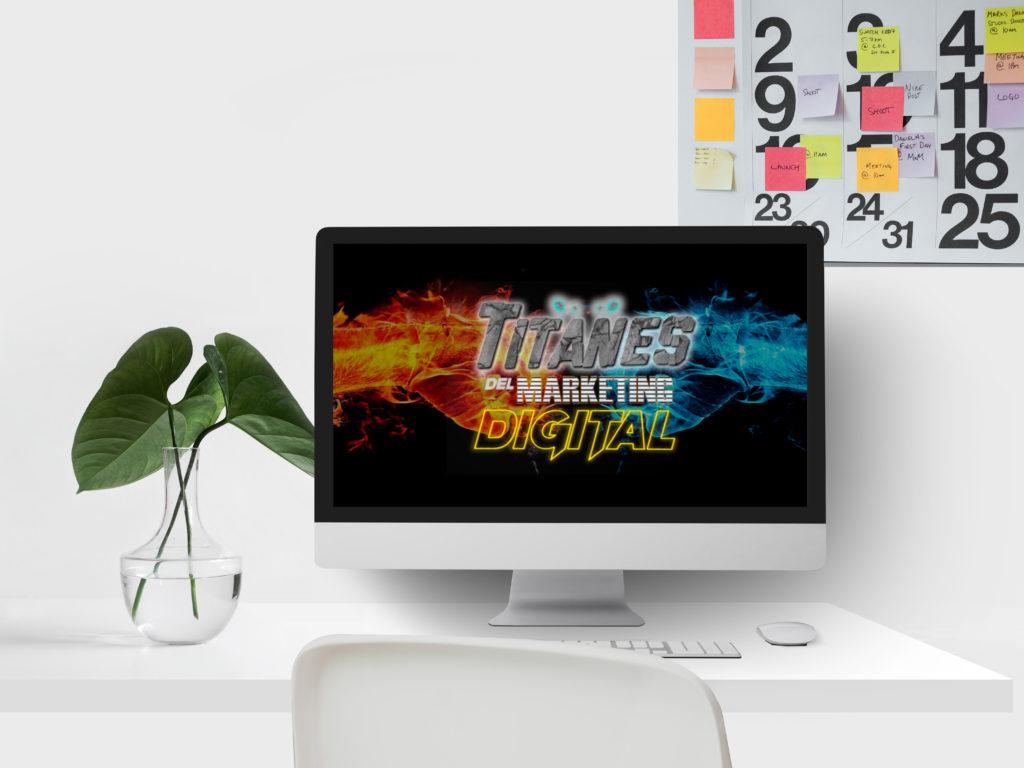 Titanes del Marketing Digital, el foro con el mejor insight de la industria - titanes portada