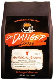 DrDanger Coffee – SURGICAL STRIKE – Scientifically selected, blended & roasted – whole bean – 12oz