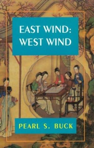 East Wind West Wind  Pearl S Buck