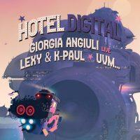 24-04-20 // Hotel Digital # Giorgia Angiuli LIVE / Lexy & K-Paul uvm.