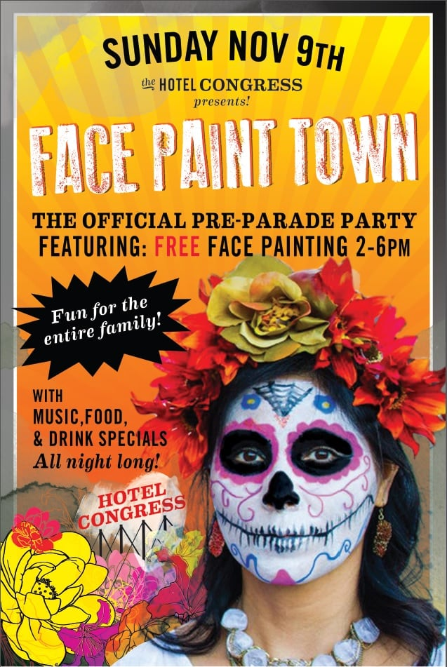 The All Souls Procession Preparty feat Face Paint Town  Hotel Congress