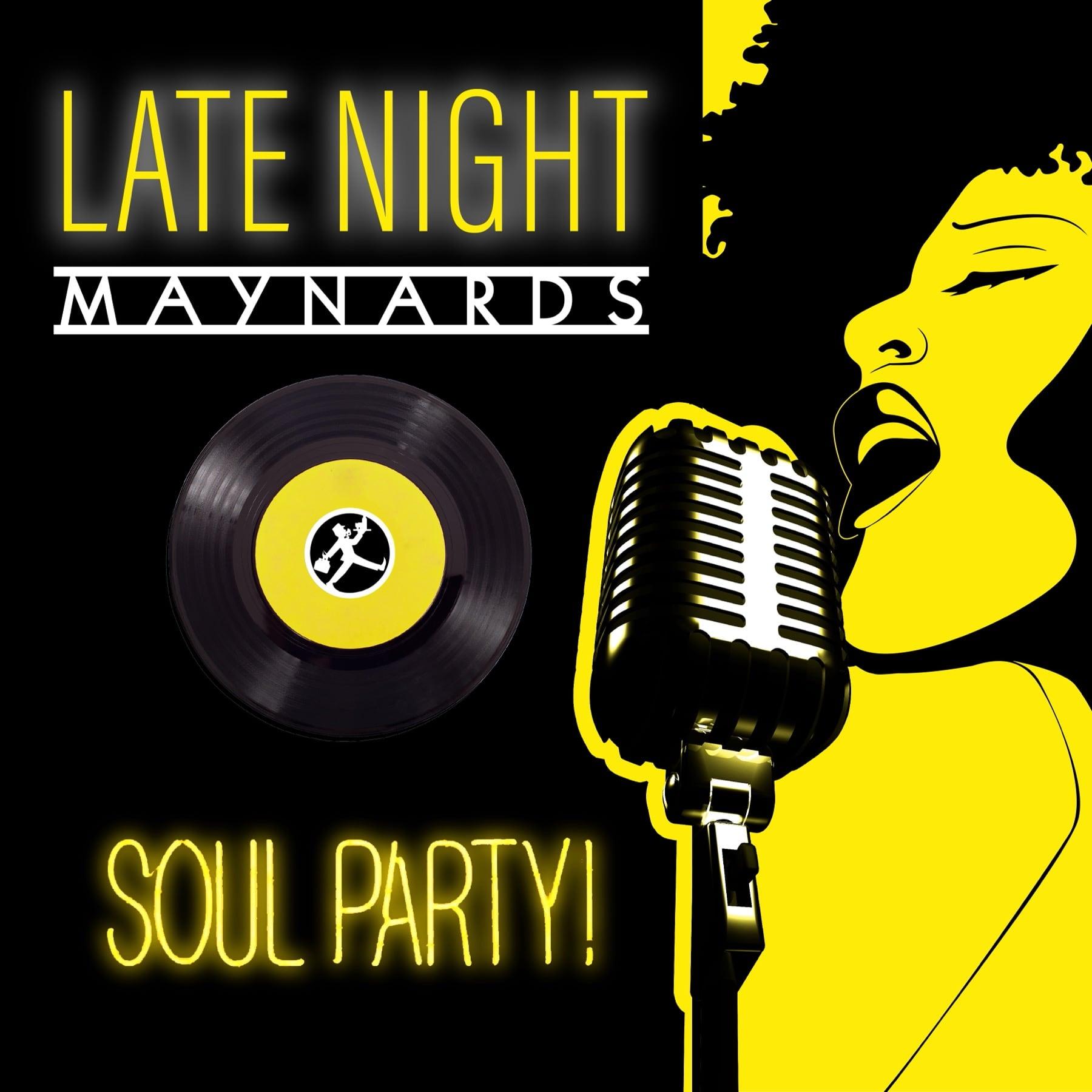 Maynards Late Night Soul Party  DJ John Payne  Tucson