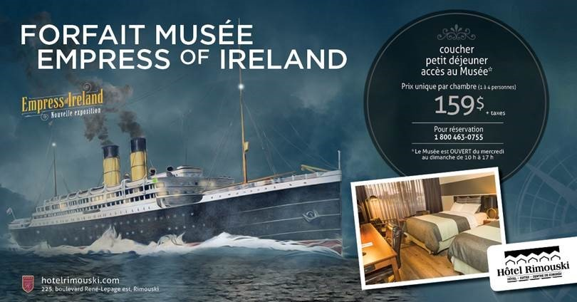 Forfait Musée Empress of Ireland