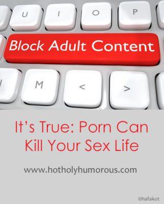 It's True: Porn Can Kill Your Sex Life