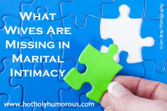What Wives Are Missing in Marital Intimacy