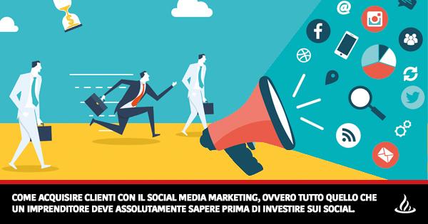 acquisire clienti con social media marketing