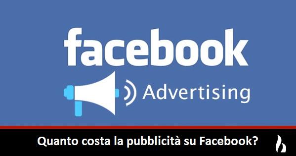 quanto costa la pubblicità su facebook